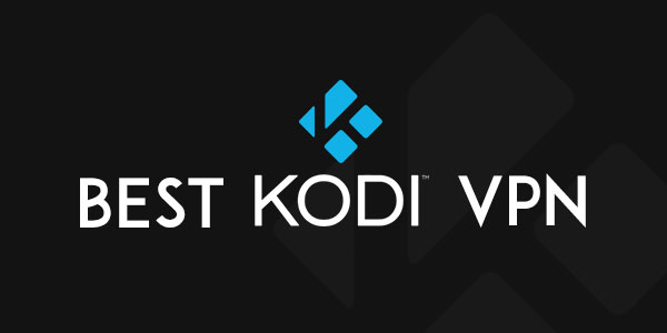 Best kodi vpn that actually works